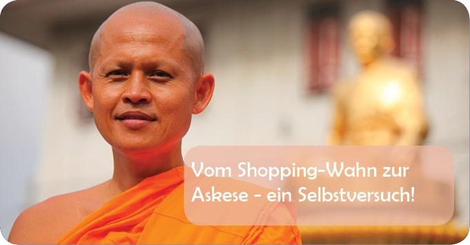 Vom Shopping-Wahn zur Askese – ein Selbstversuch