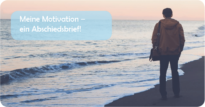 Motivation-Abschiedsbrief