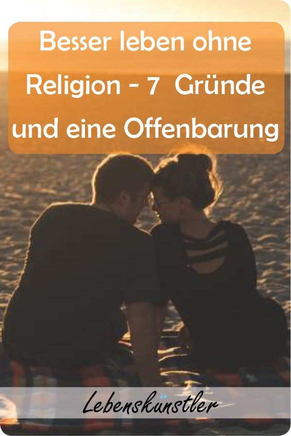 Besser Leben ohne Religion: Schon als Kind konnte ich mit Religion wenig anfangen. Weder die Geschichten und Mythen, noch der Druck der Mehrheit konnten mich richtig überzeugen. Seither irre ich umher auf der Suche nach einem Führer. Oh darf man das Wort in einem deutschen Text überhaupt verwenden. Nein, ich meine nicht Führer, ich meinte Führung. Ich irrte umher, ohne zu wissen wohin ich soll. Die Religion gab mir weder halt noch eine Vision. #Religion #leben #Werte #Selbstbestimmung