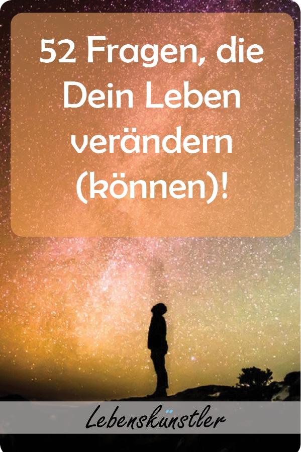 Gerne machen wir uns bei schwierigen Fragen des Lebens auf die Suche nach einfachen Antworten. Doch können uns andere wirklich eine Antwort geben? Hier findest du 52 Fragen um Anworten für dein Leben zu finden. Klicken und merken!   #Selbstbewusstsein,#Selbstvertrauen, #Selbstwertgefühl, #Selbstwert #Lebenssinn #leben #Sinndeslebens #Fragen #fragendeslebens #Klarheit #Sinnkrise #werbinich